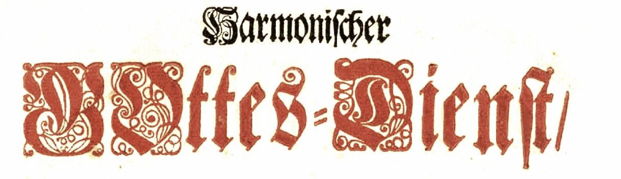 Harmonischer Gottes-Dienst